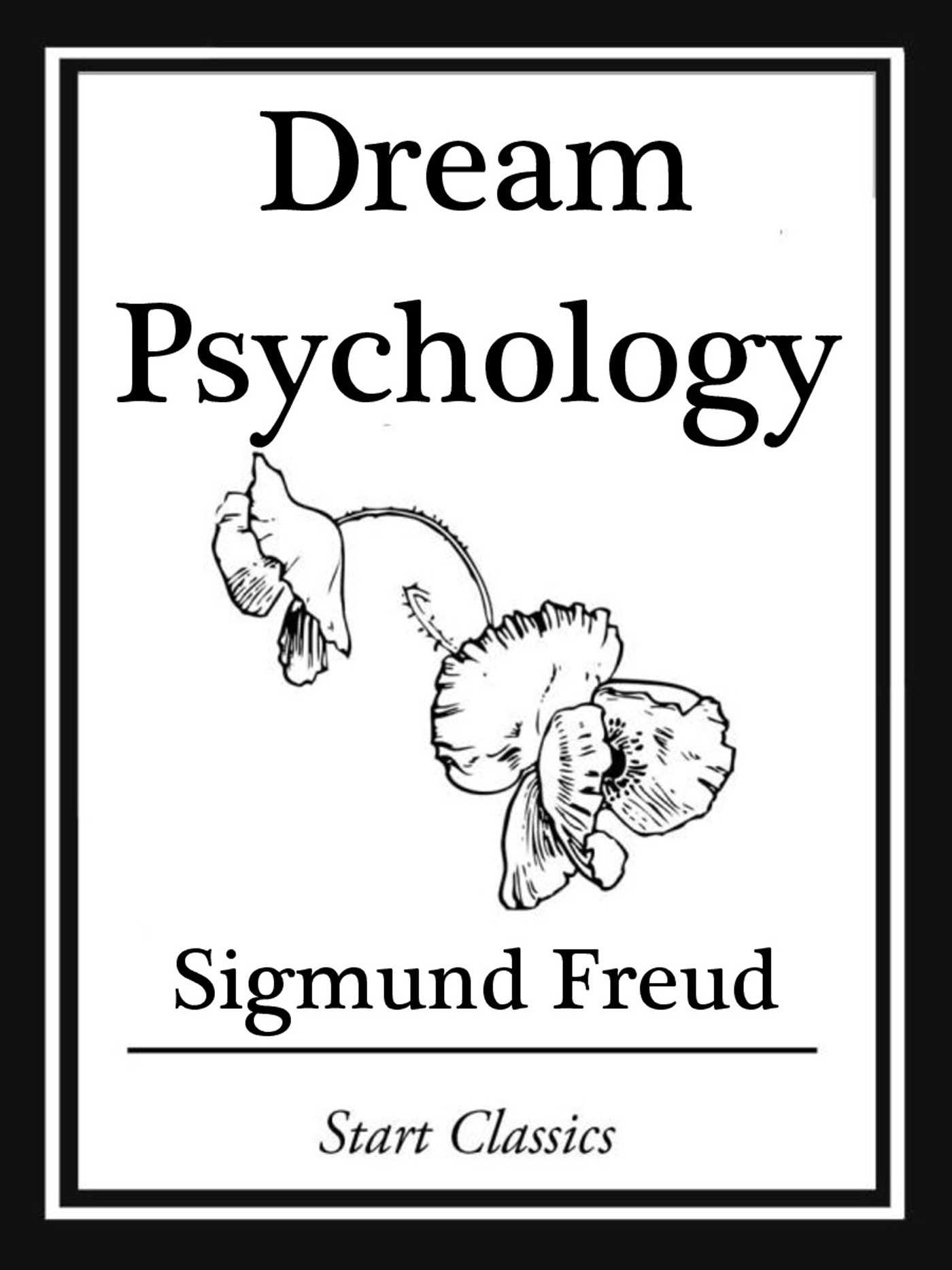 Dream psychology ebook by sigmund freud official publisher page dream psychology 9781627936316 hr fandeluxe Gallery