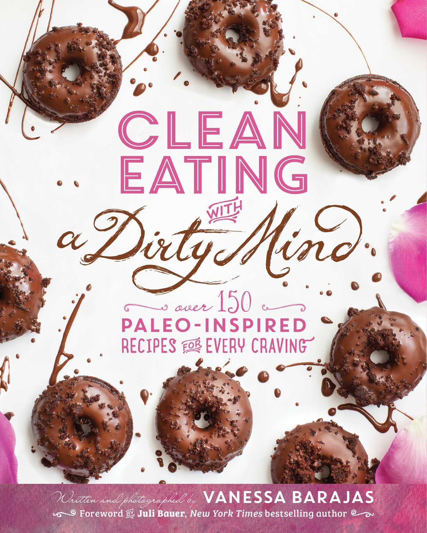 Clean eating with a dirty mind book by vanessa barajas juli bauer clean eating with a dirty mind 9781628600674 hr forumfinder Images