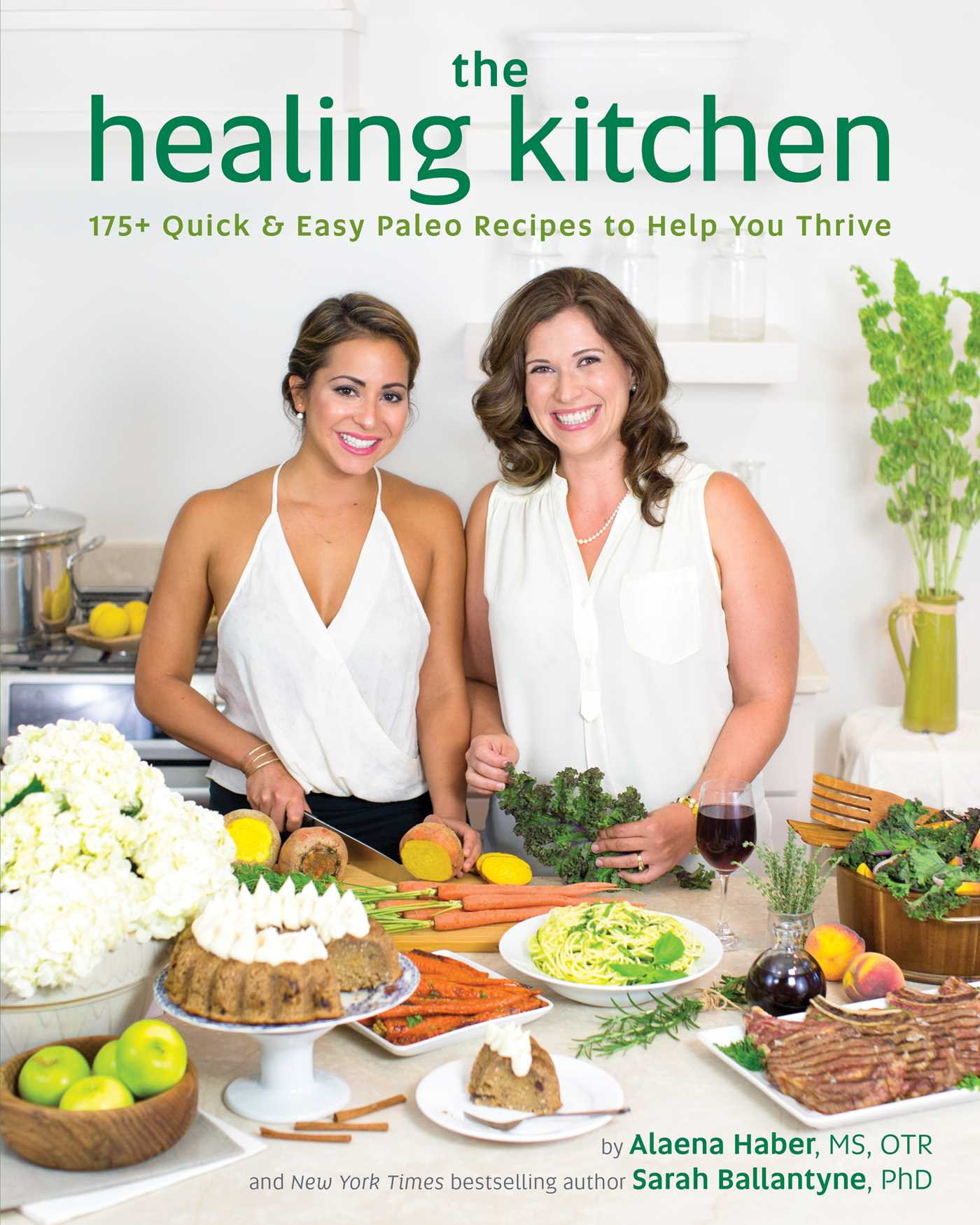 The Healing Kitchen | Book by Alaena Haber, Sarah Ballantyne