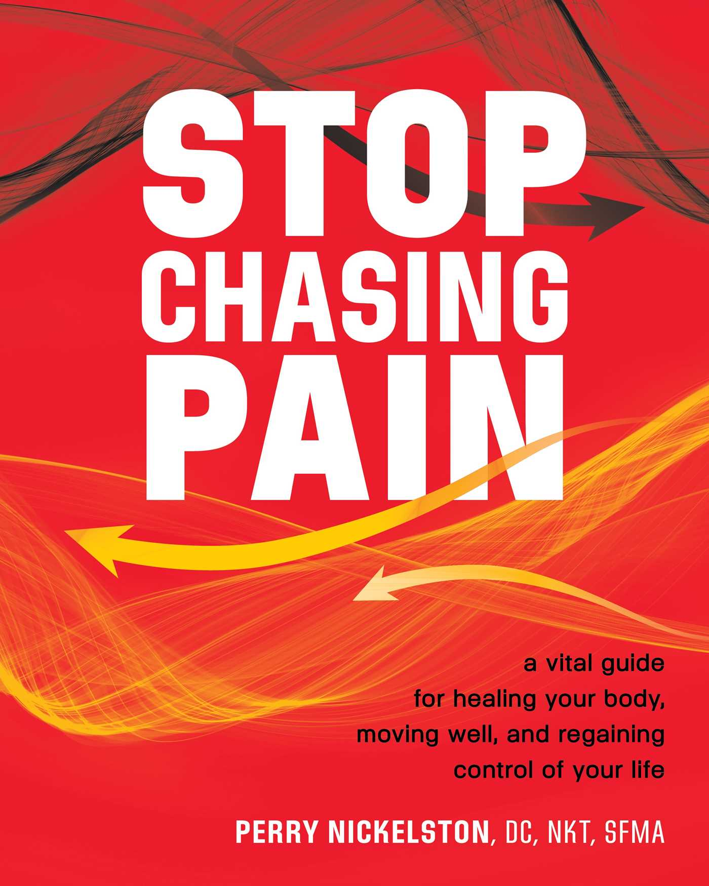 Stop chasing pain 9781628601138 hr