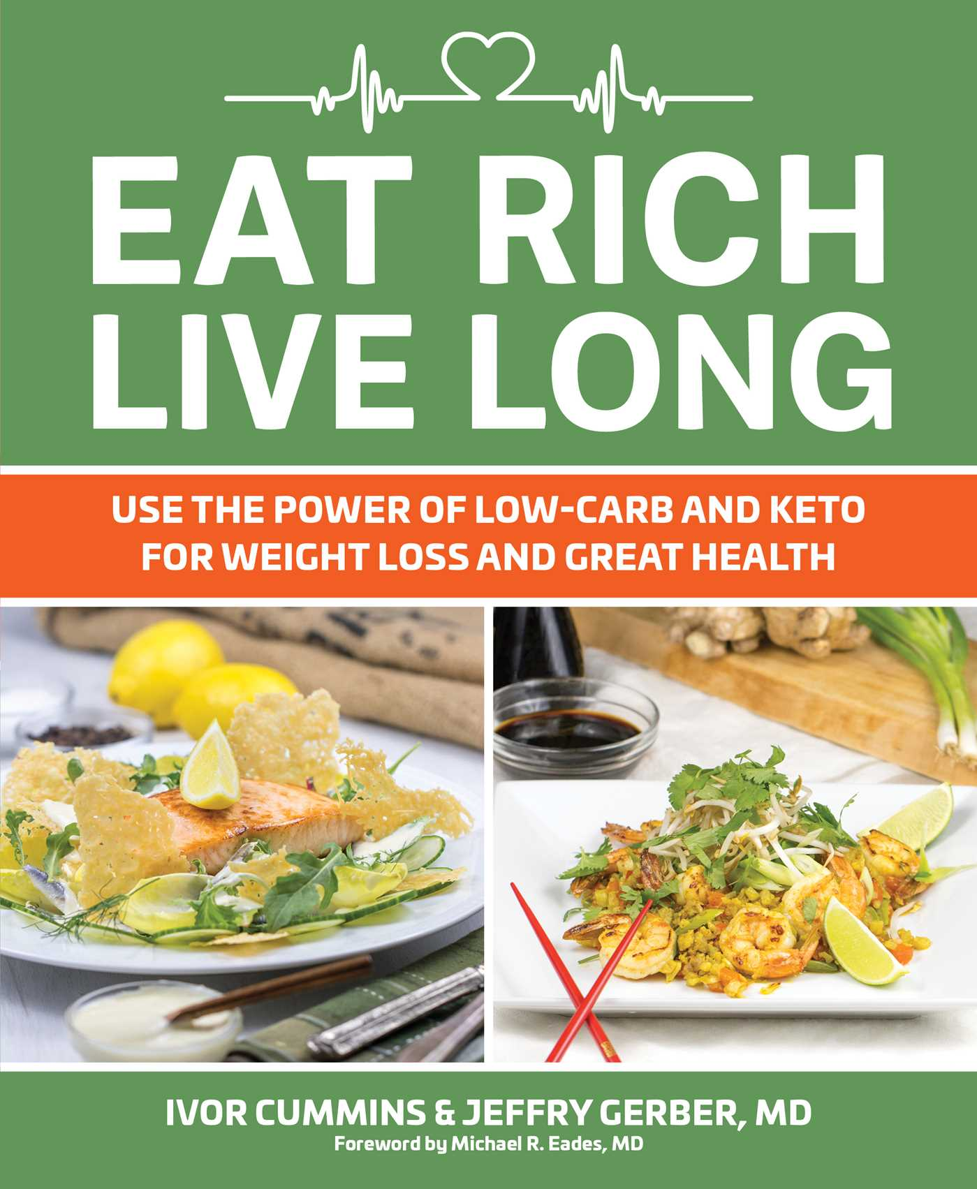 Eat rich live long 9781628602739 hr