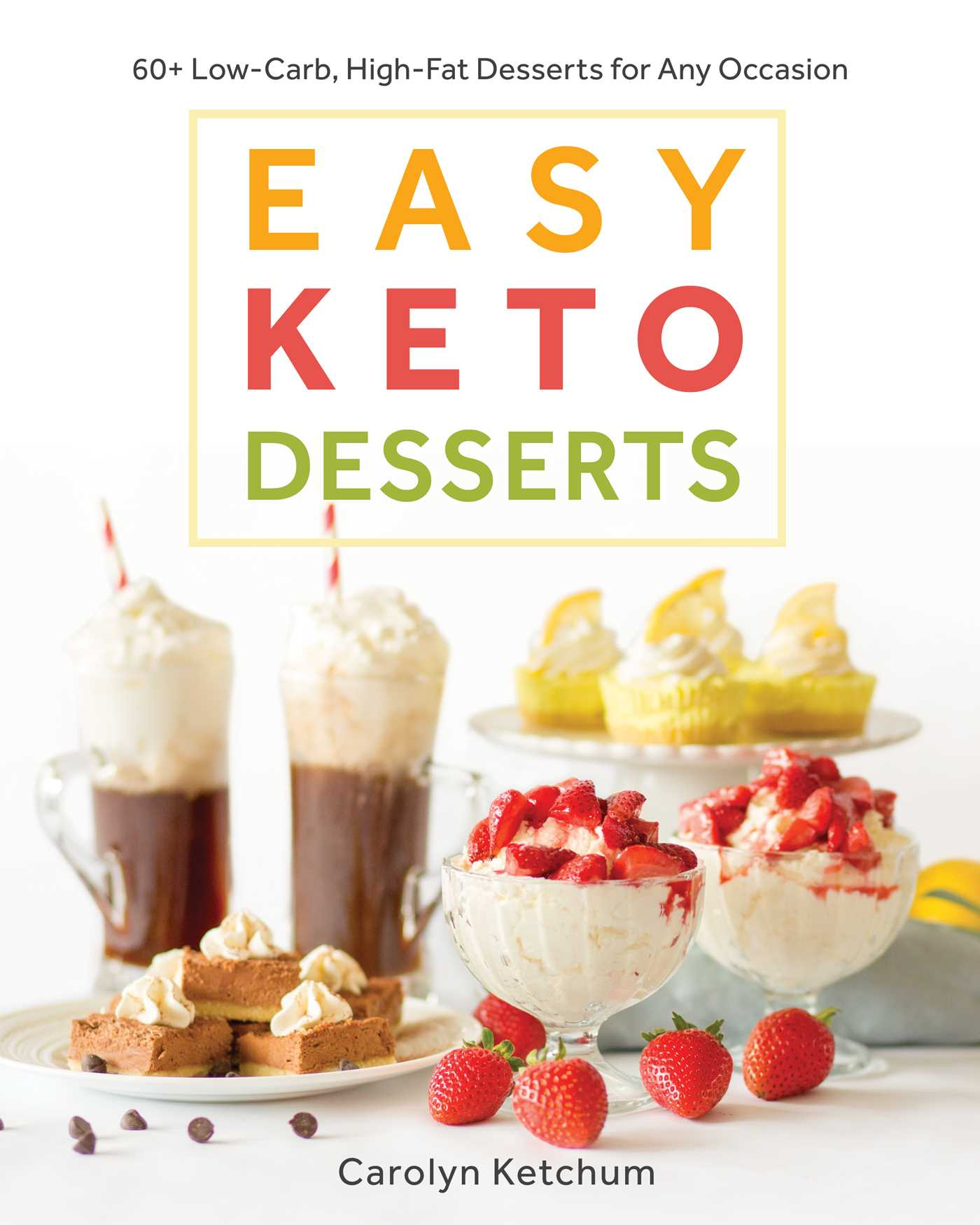 Easy keto desserts 9781628602920 hr
