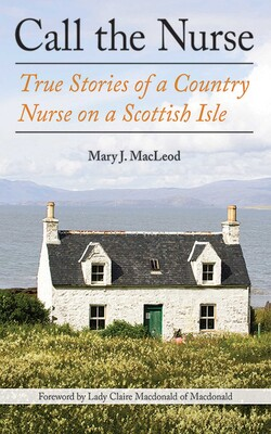 Call The Nurse Book By Mary J Macleod Claire Macdonald