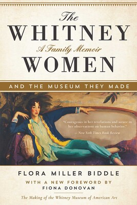 The Whitney Women and the Museum They Made | Book by Flora
