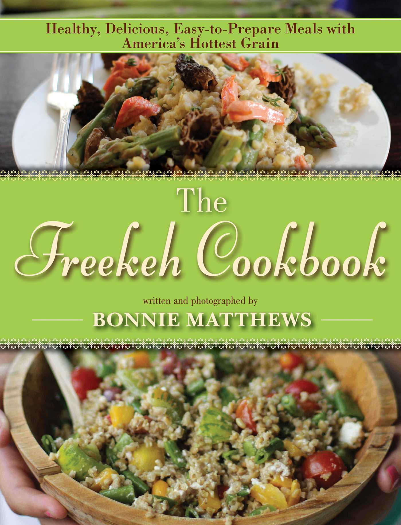 Book Cover Image (jpg): The Freekeh Cookbook