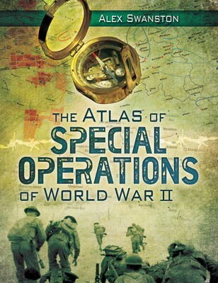 The Atlas of Special Operations of World War II | Book by