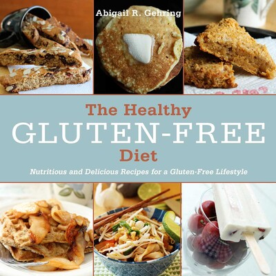 The Healthy Gluten-Free Diet | Book by Abigail R  Gehring
