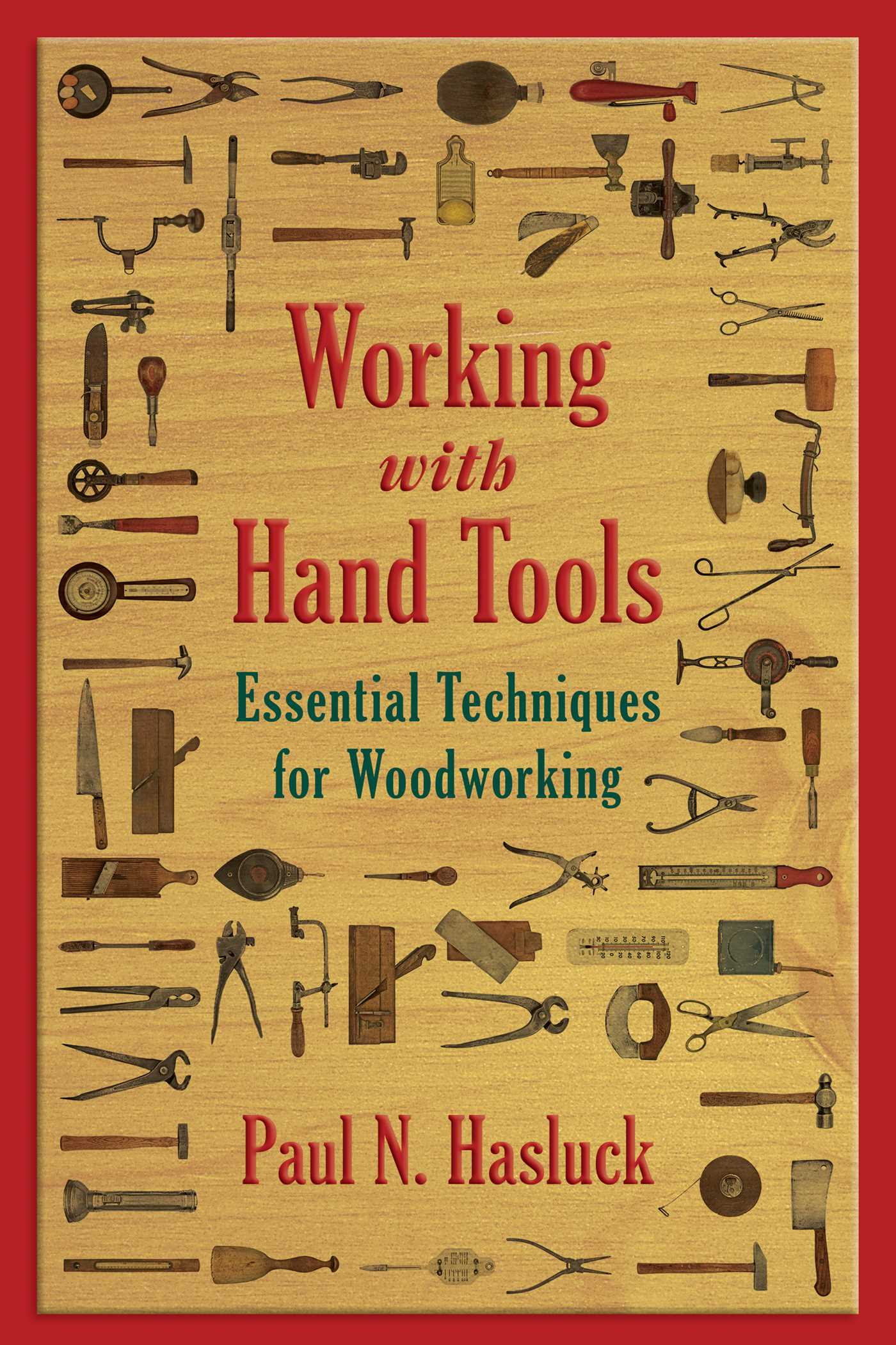 Working With Hand Tools Book By Paul N Hasluck Official