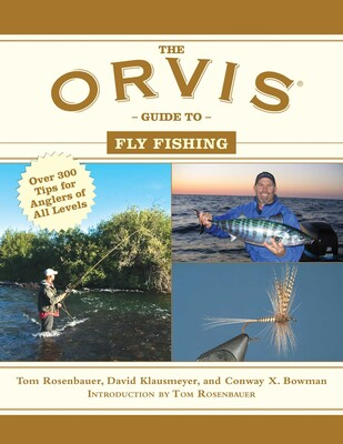 The Orvis Guide to Fly Fishing | Book by Tom Rosenbauer, David
