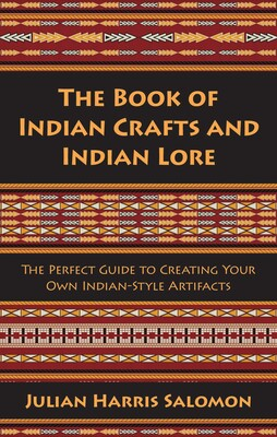 neue angebote lässige Schuhe Größe 7 The Book of Indian Crafts and Indian Lore | Book by Julian ...
