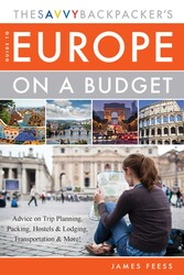 Buy The Savvy Backpacker's Guide to Europe on a Budget