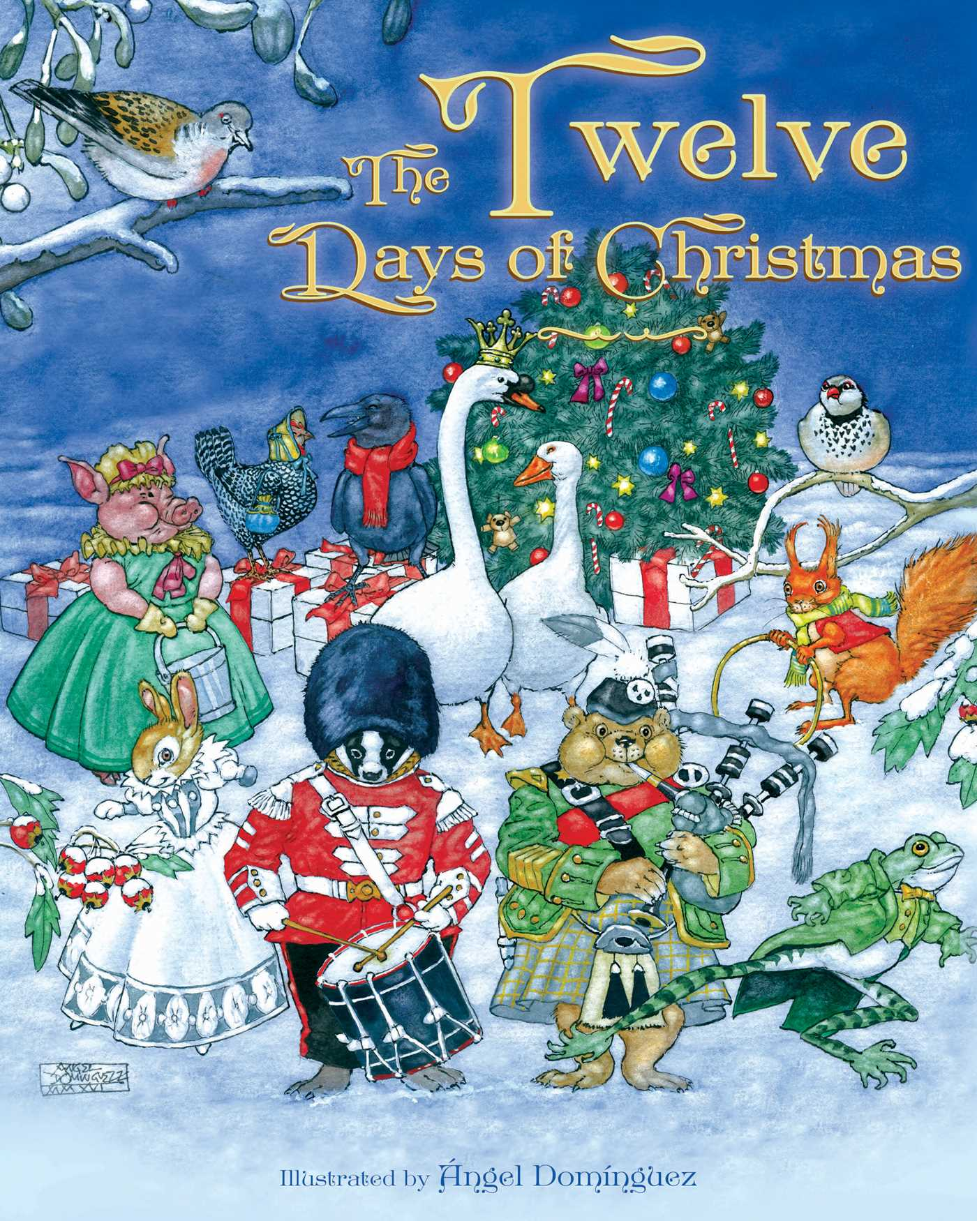 Twelve Days Of Christmas Book.The Twelve Days Of Christmas Book By Angel Dominguez