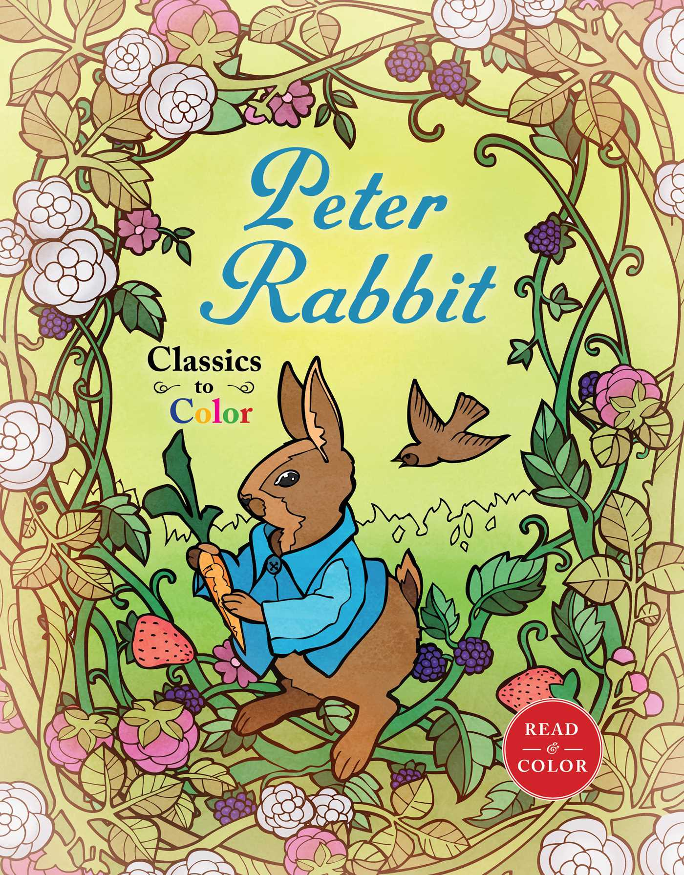 Classics To Color The Tale Of Peter Rabbit Book By Beatrix Potter Diego Jourdan Pereira Official Publisher Page Simon Schuster Uk