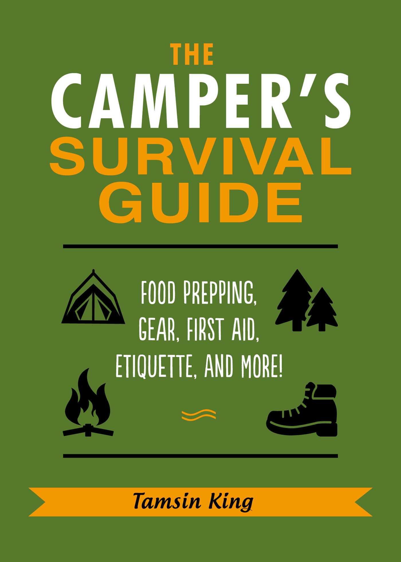 The Campers Survival Guide   Book by Tamsin King