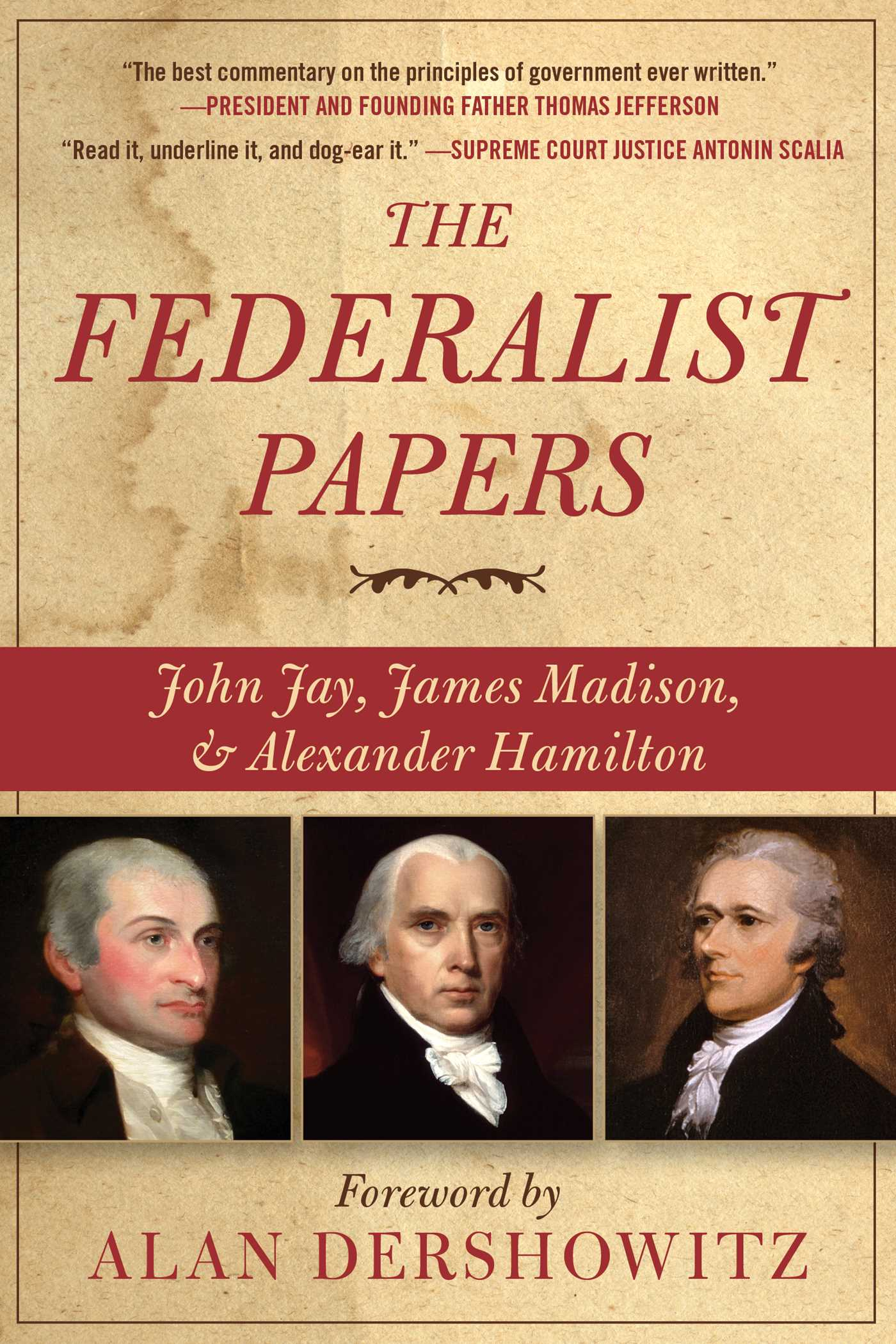 The Federalist Papers | Book by Alexander Hamilton, James Madison, John  Jay, Alan Dershowitz | Official Publisher Page | Simon & Schuster