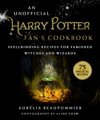 An Unofficial Harry Potter Fan's Cookbook