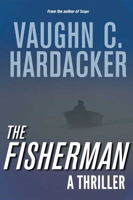 The Fisherman | Book by Vaughn C  Hardacker | Official