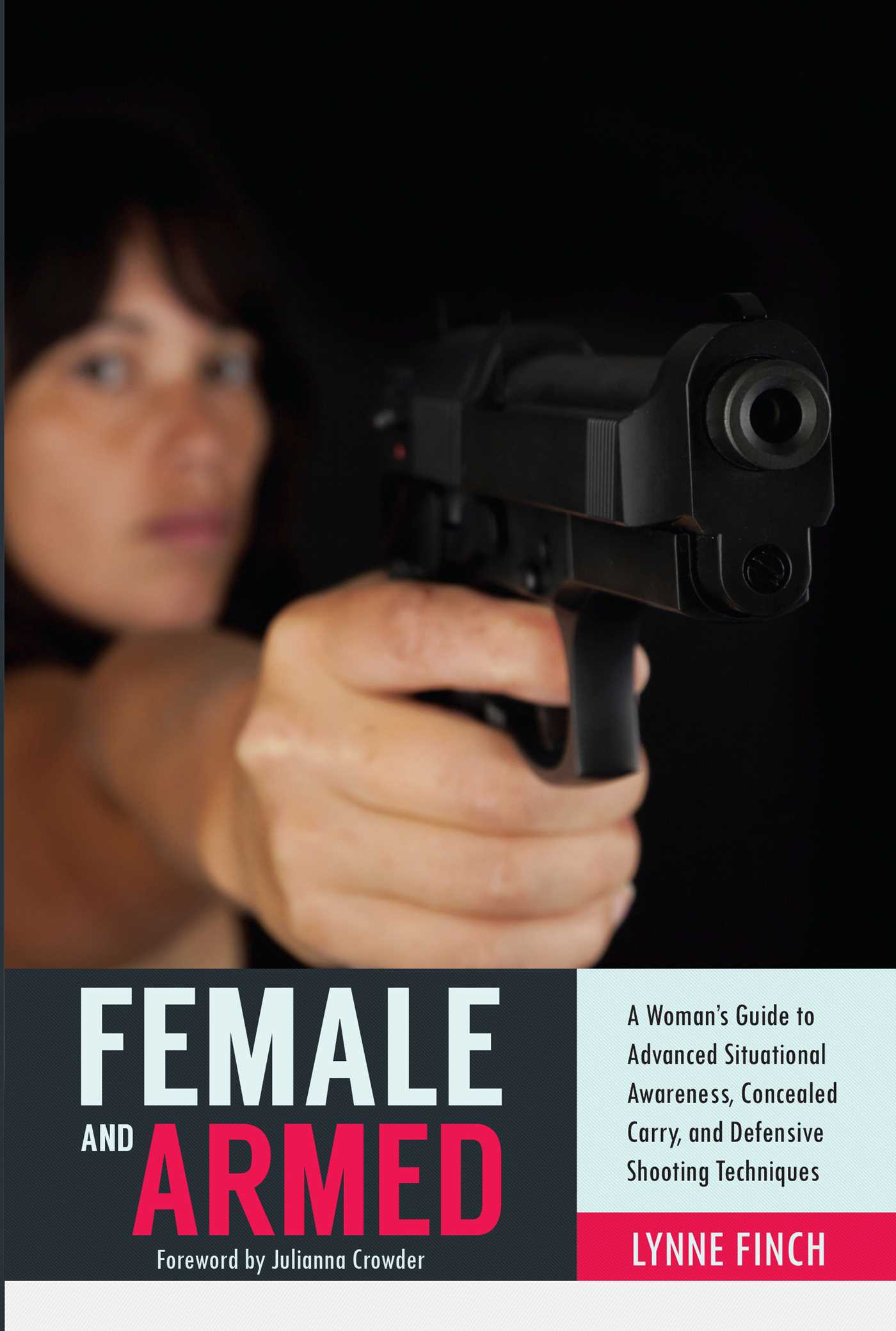 Female and Armed   Book by Lynne Finch   Official Publisher