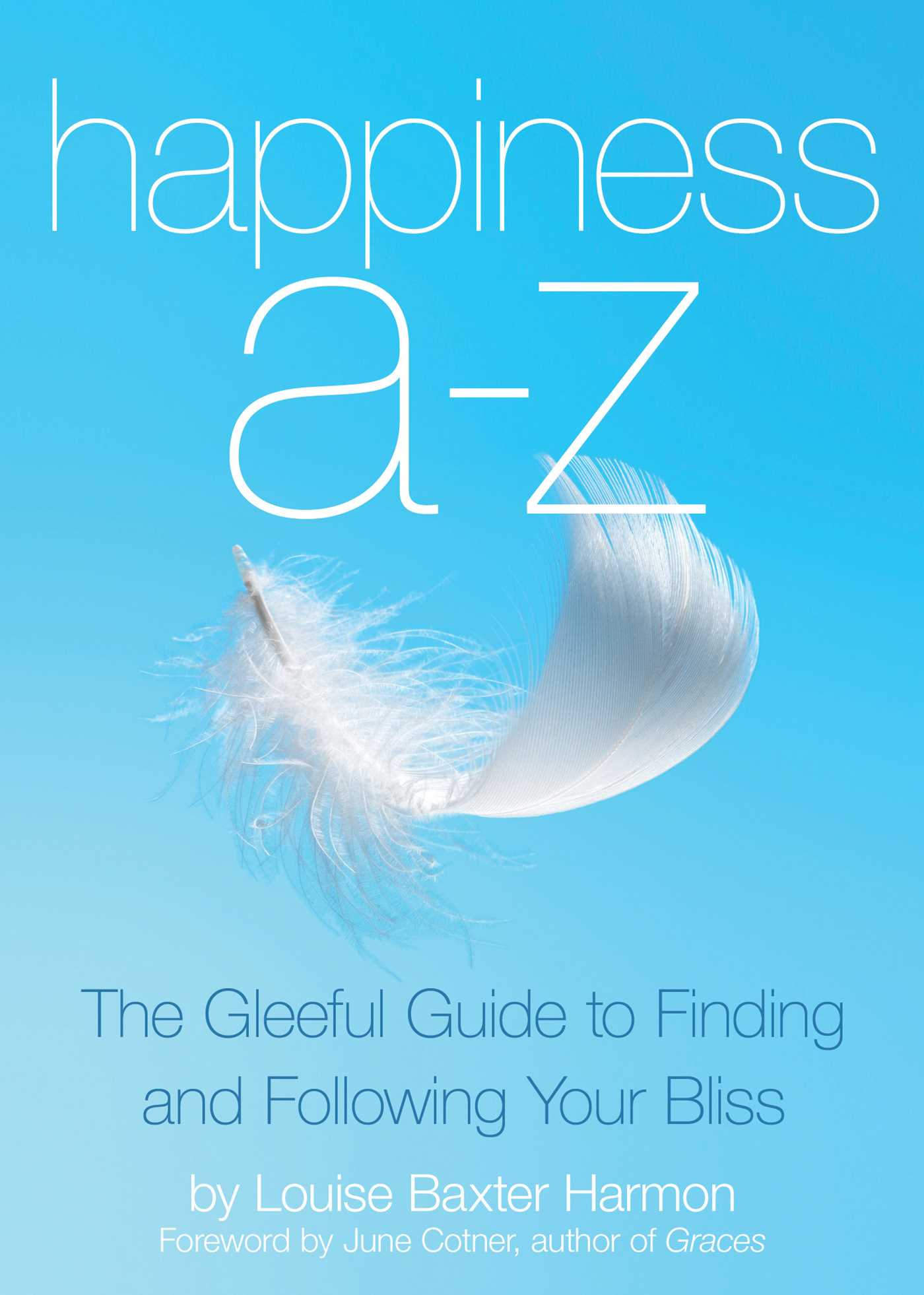 Happiness a to z 9781632280138 hr