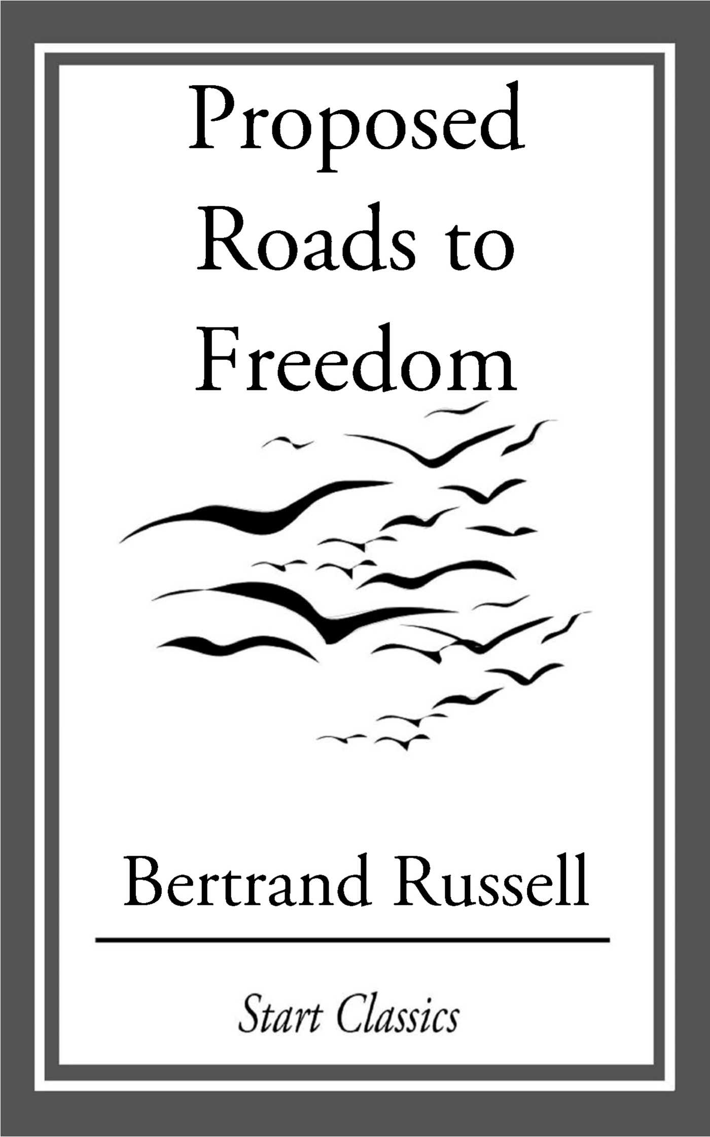 Proposed roads to freedom ebook by bertrand russell official proposed roads to freedom 9781633550582 hr fandeluxe Gallery