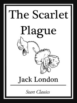 The scarlet plague ebook by jack london official publisher page the scarlet plague fandeluxe Gallery