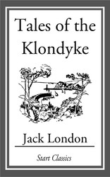 Tales of the Klondyke