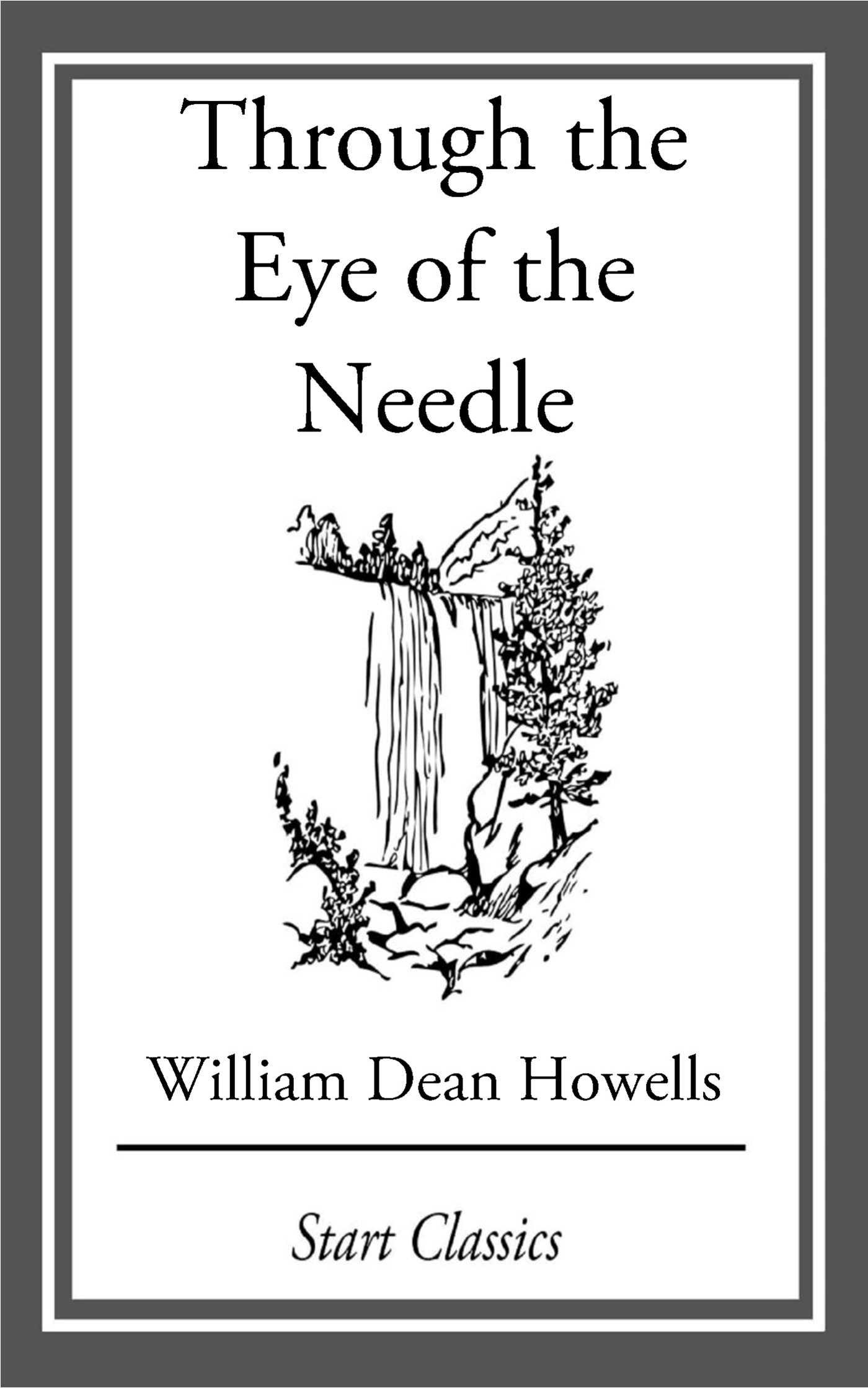 Through the eye of the needle 9781633555631 hr