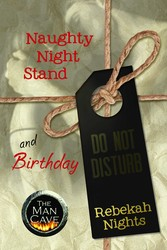 Naughty Night Stand & Birthday - 2 Short Stories