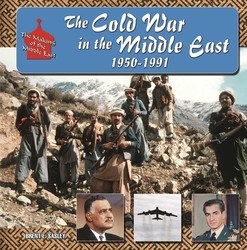 The Cold War in  Middle East, 1950-1991