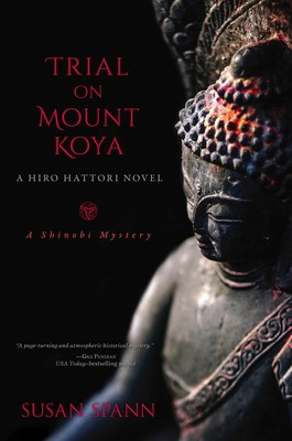 Trial on Mount Koya | Book by Susan Spann | Official