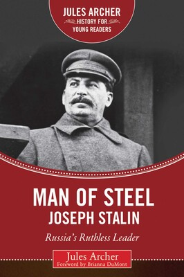 Man Of Steel Joseph Stalin Book By Jules Archer Brianna