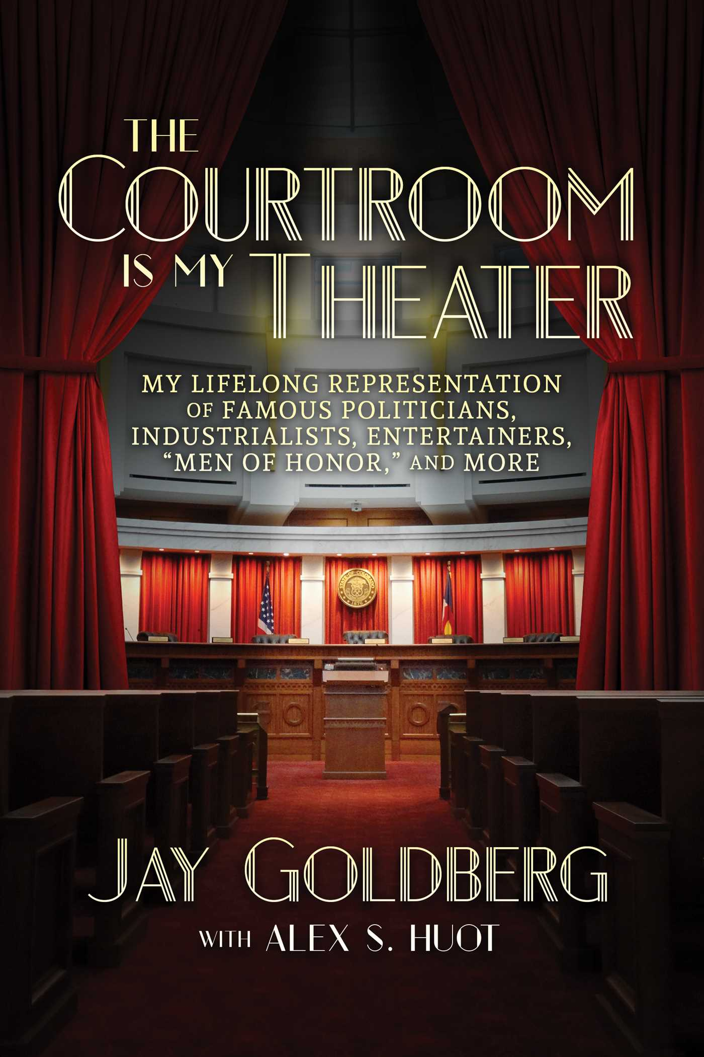 The courtroom is my theater 9781642930719 hr