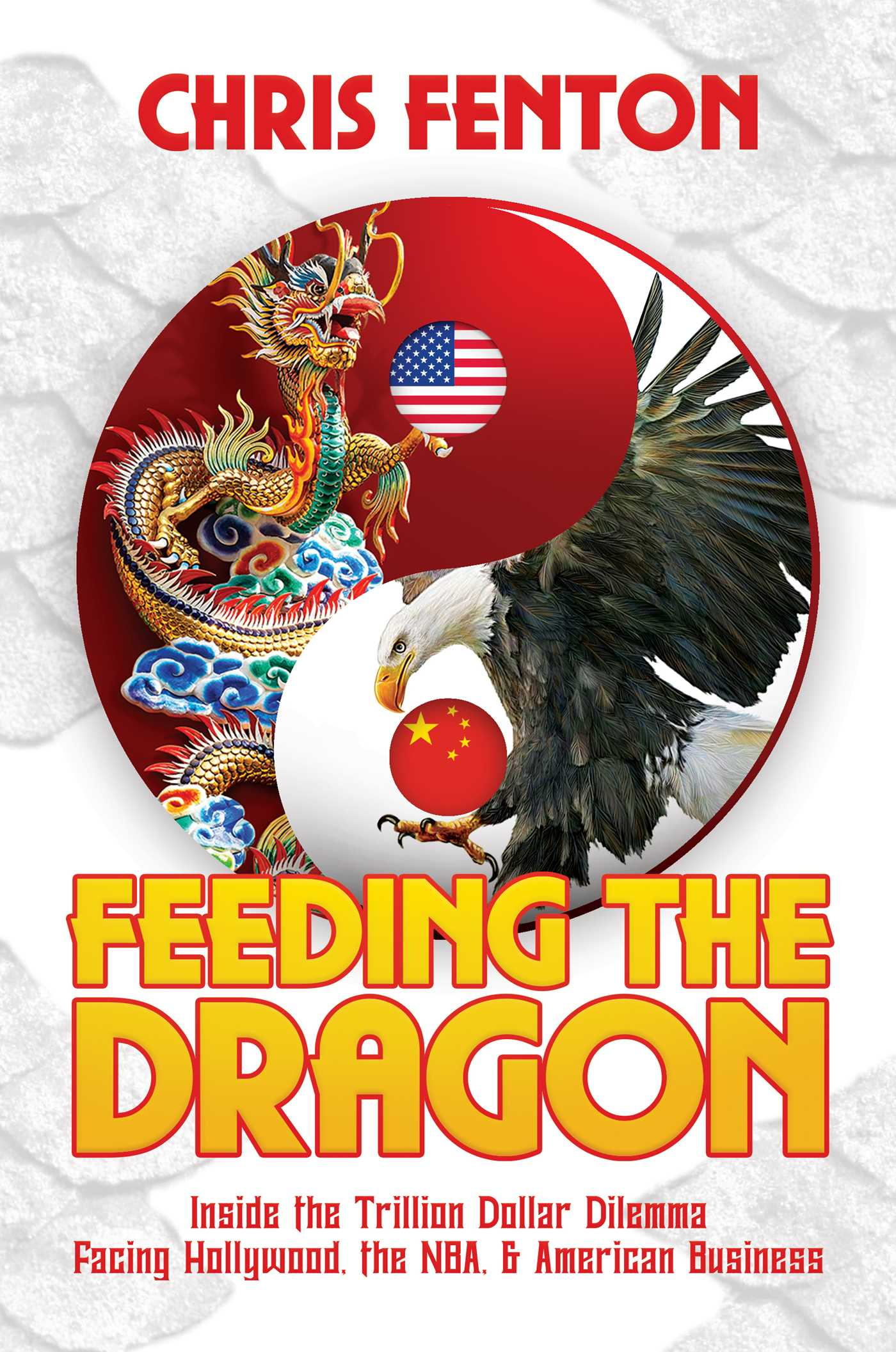 Feeding The Dragon Book By Chris Fenton Official Publisher