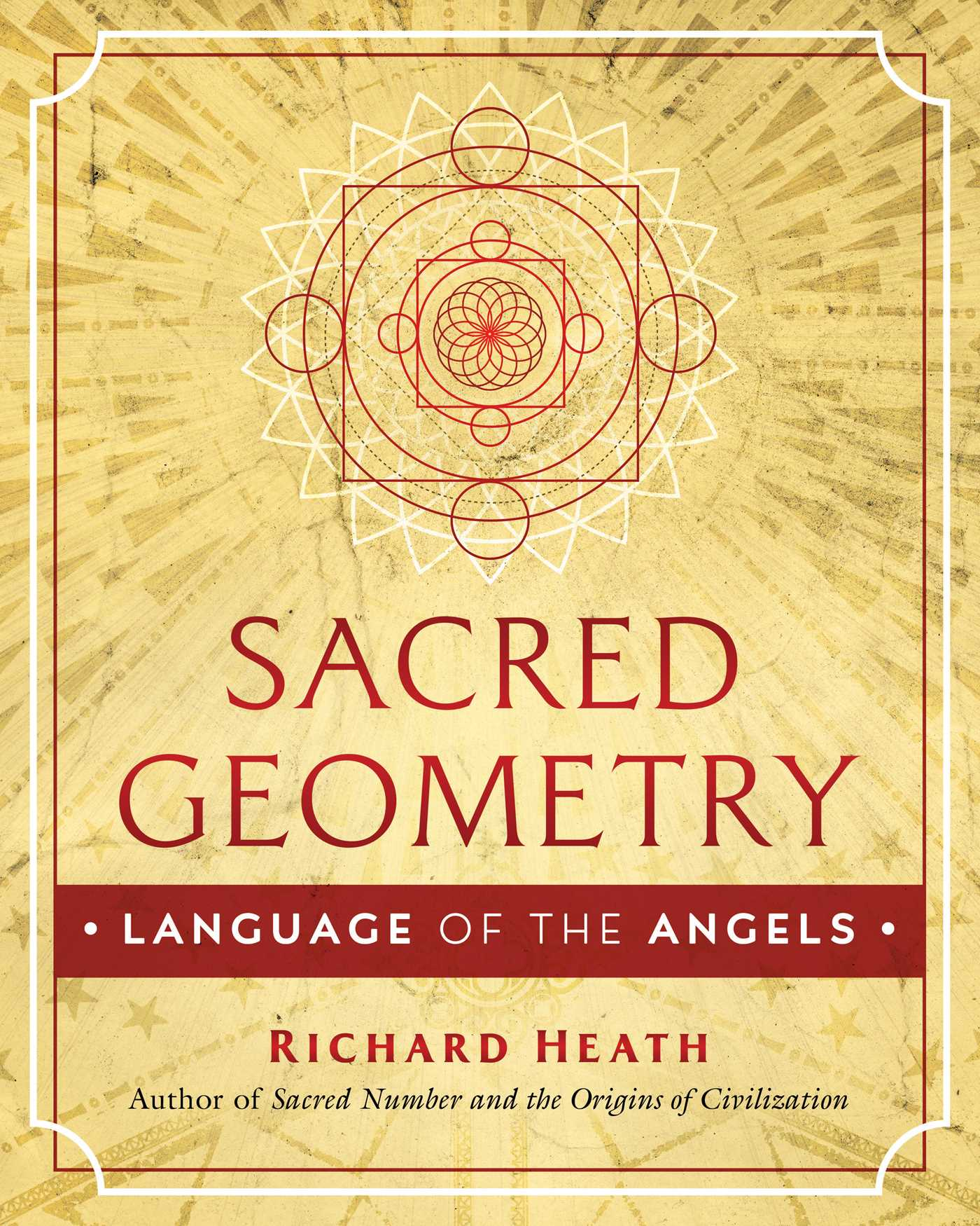 Sacred Geometry: Language of the Angels | Book by Richard Heath | Official  Publisher Page | Simon & Schuster UK