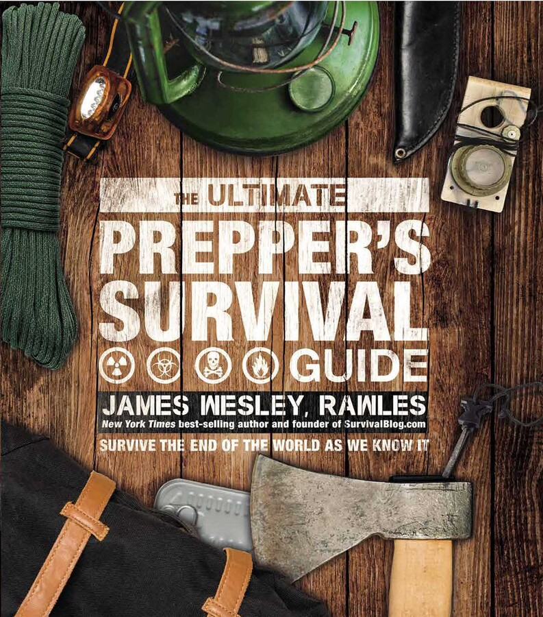 The Ultimate Preppers Survival Guide   Book by James