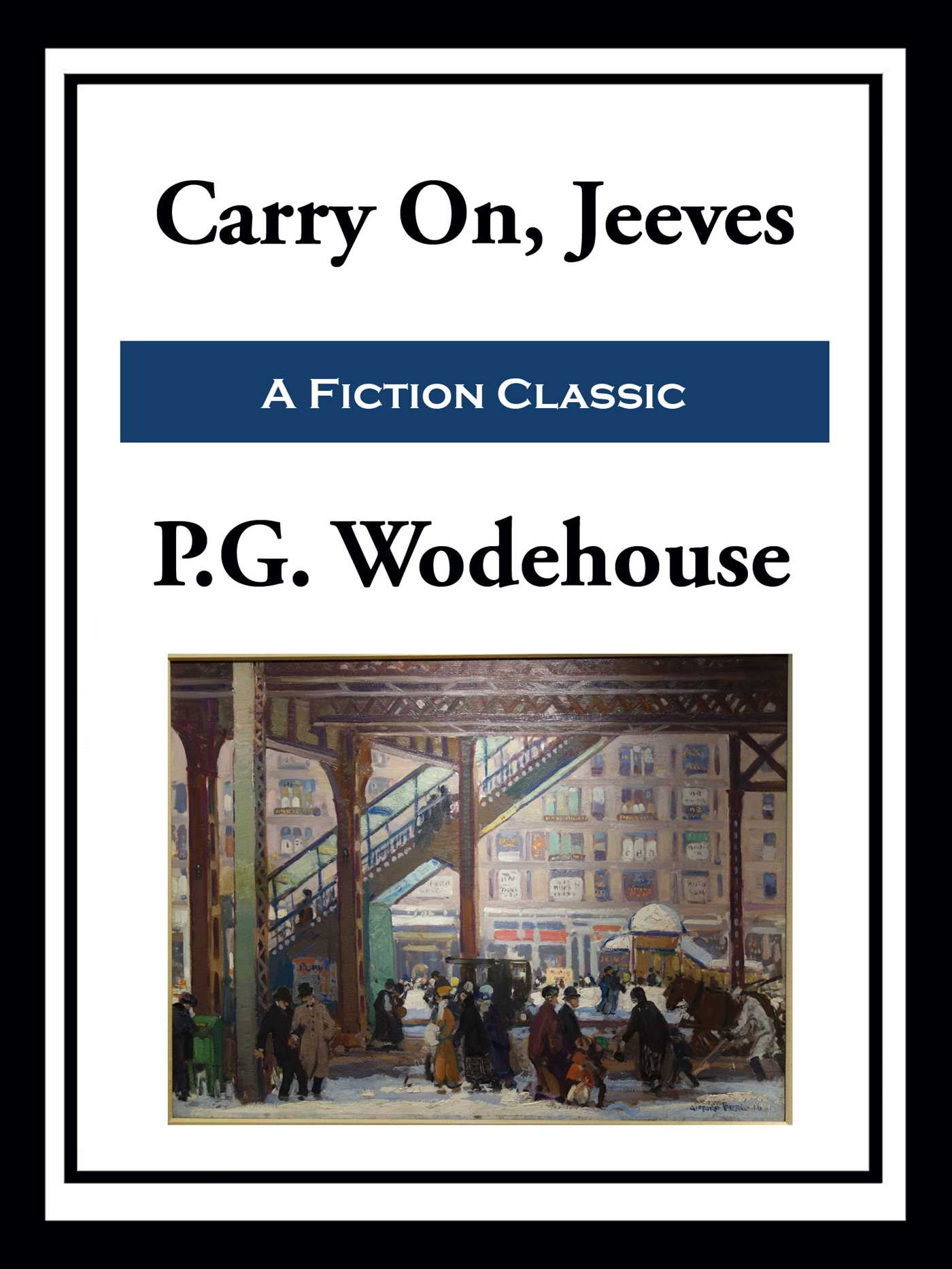 Carry On Jeeves Ebook By P G Wodehouse Official Publisher Page Simon Schuster