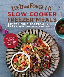 Fix-It and Forget-It Slow Cooker Freezer Meals