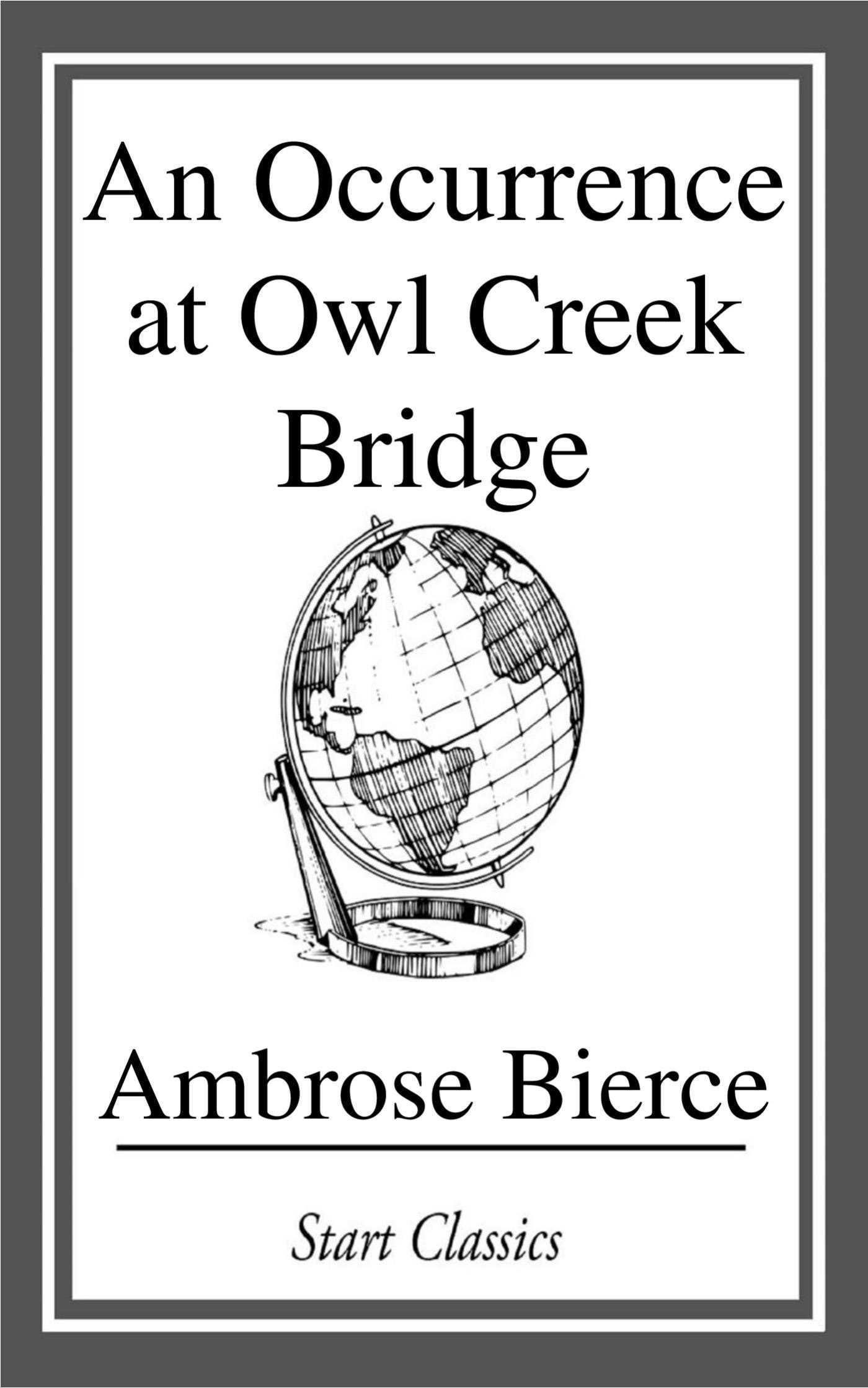 an occurrence at owl creek bridge style