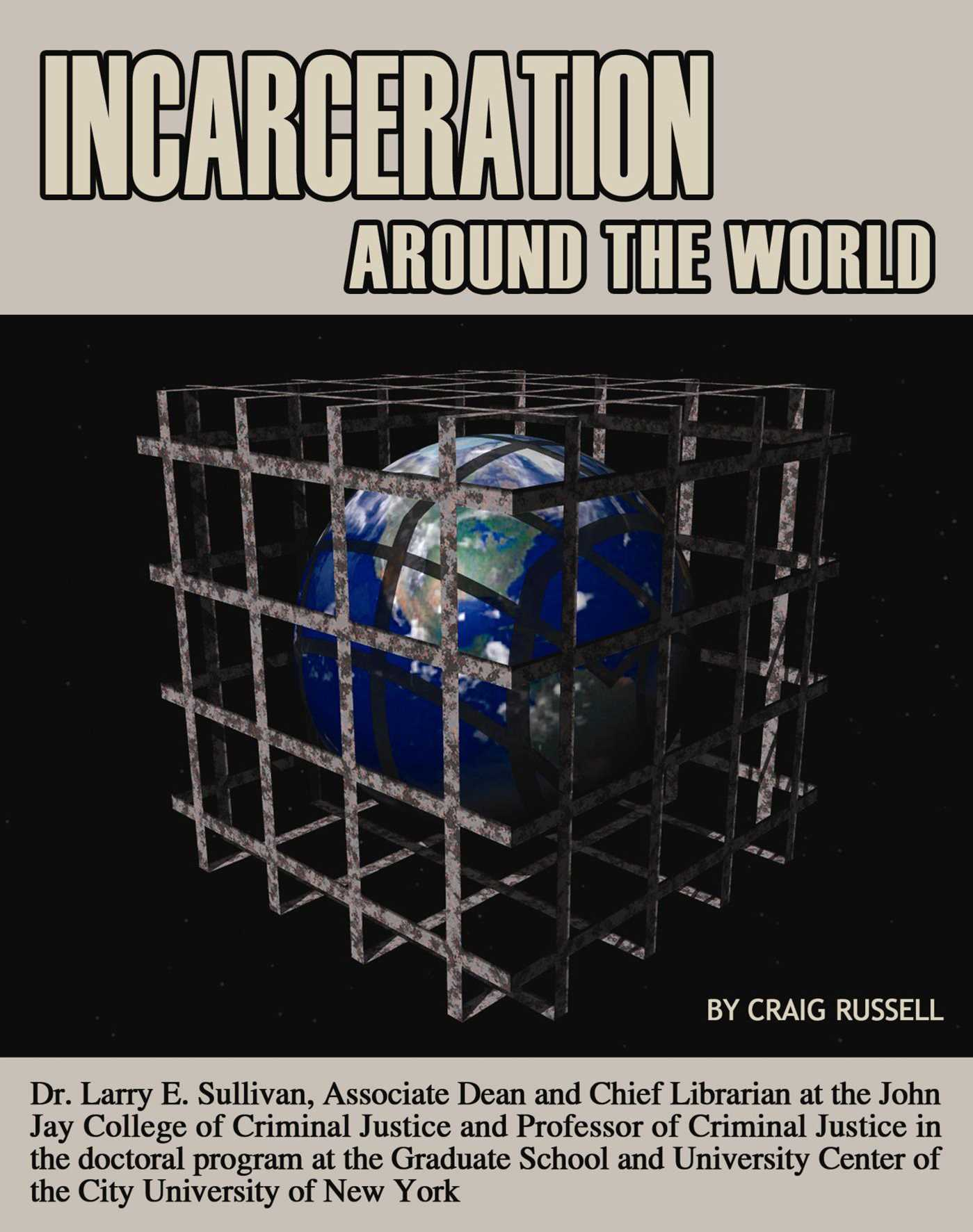 Incarceration around the world 9781681461021 hr