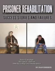 Prisoner Rehabilitation: Success Stories And Failures