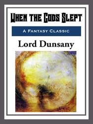 When the Gods Slept