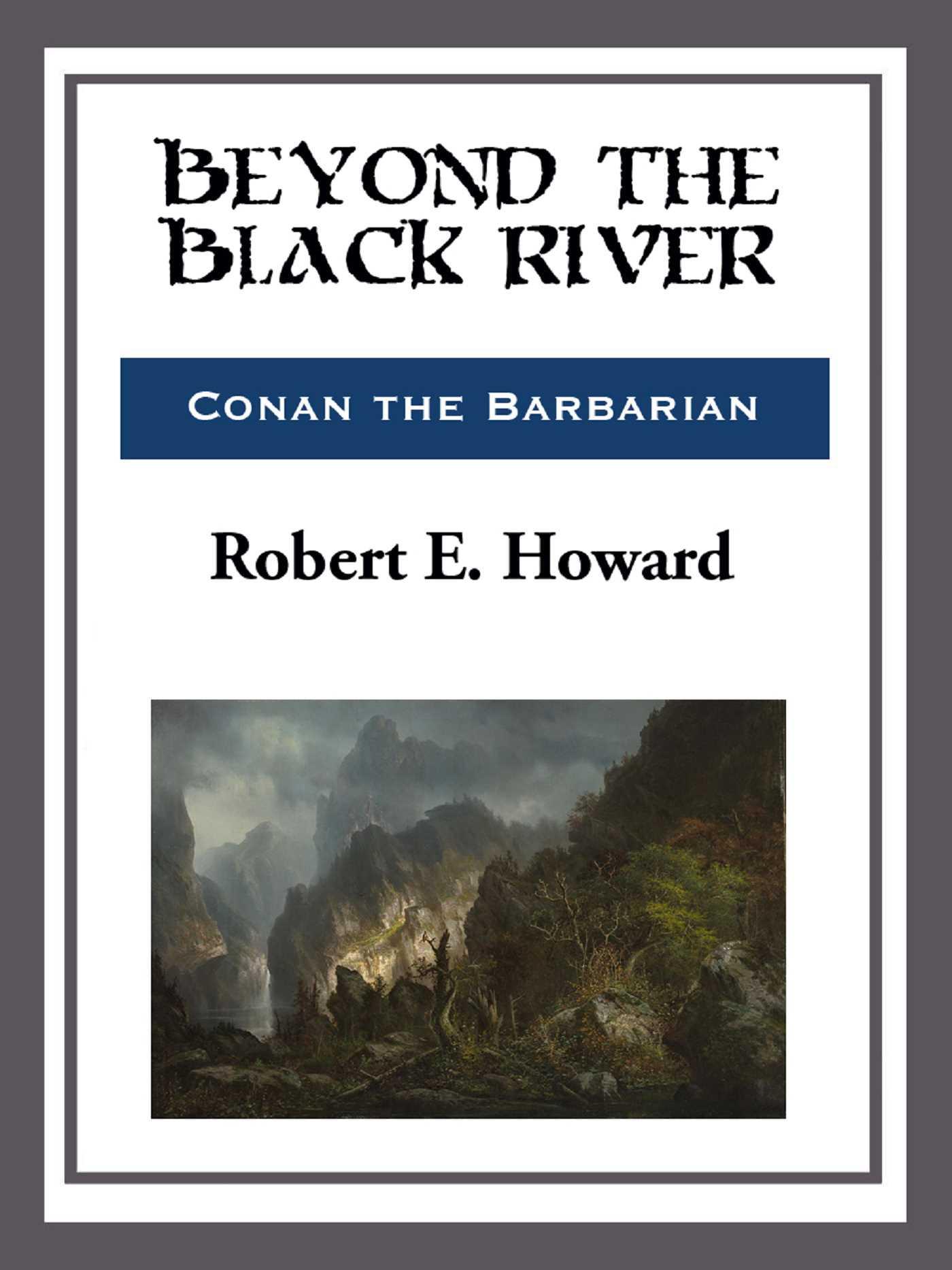 Beyond the black river 9781681463780 hr