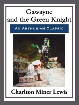 Gawayne and the Green Knight