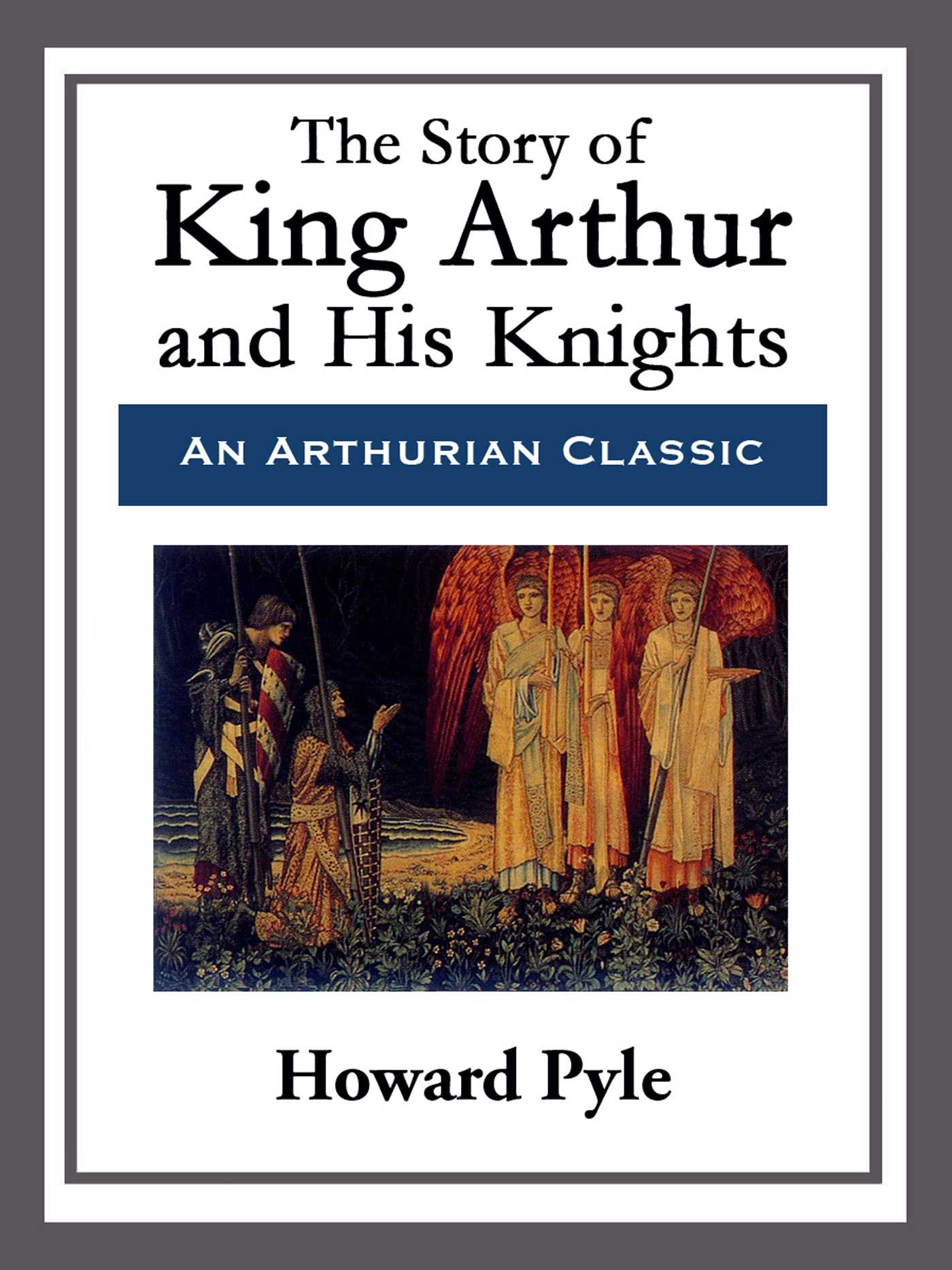 The story of king arthur and his knights 9781681465227 hr