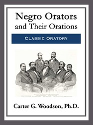 Negro Orators and Their Orations
