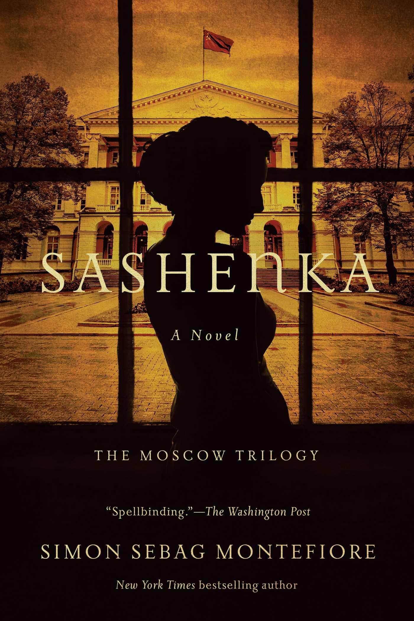Sashenka Moscow Trilogy 1 By Simon Sebag Montefiore