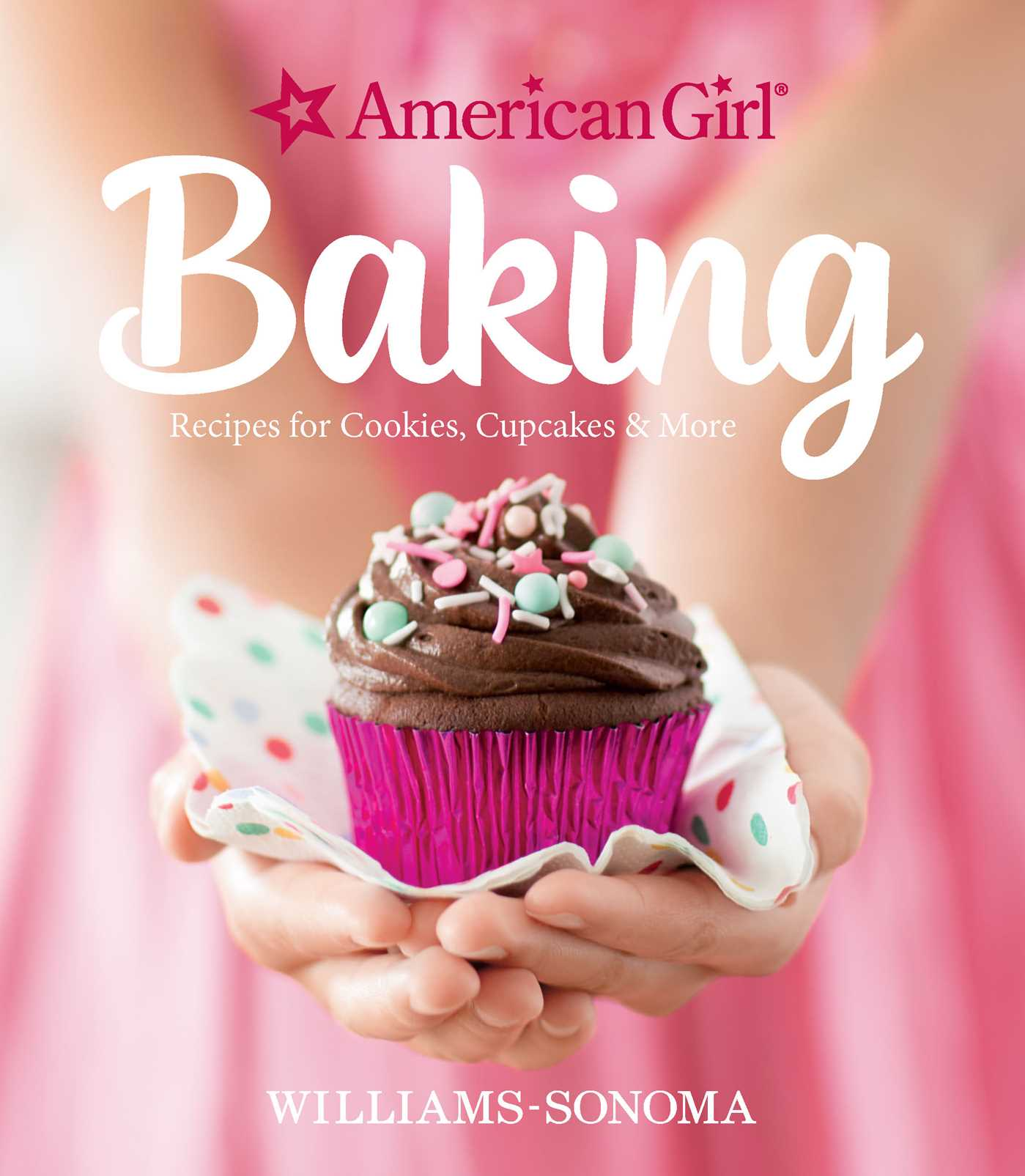 American Girl Baking Book By Williams Sonoma American