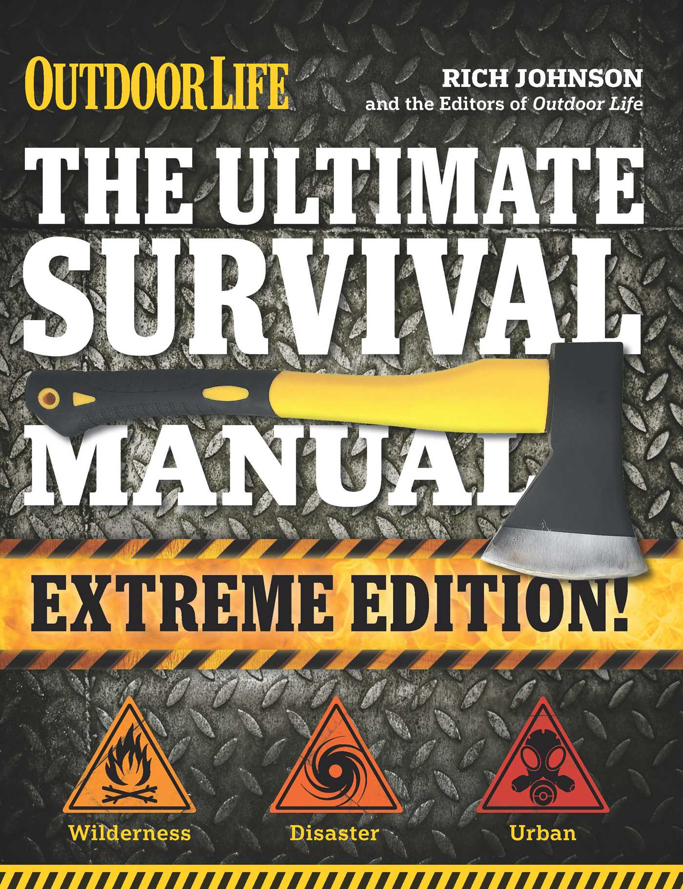 The ultimate survival manual outdoor life extreme edition 9781681880433 hr