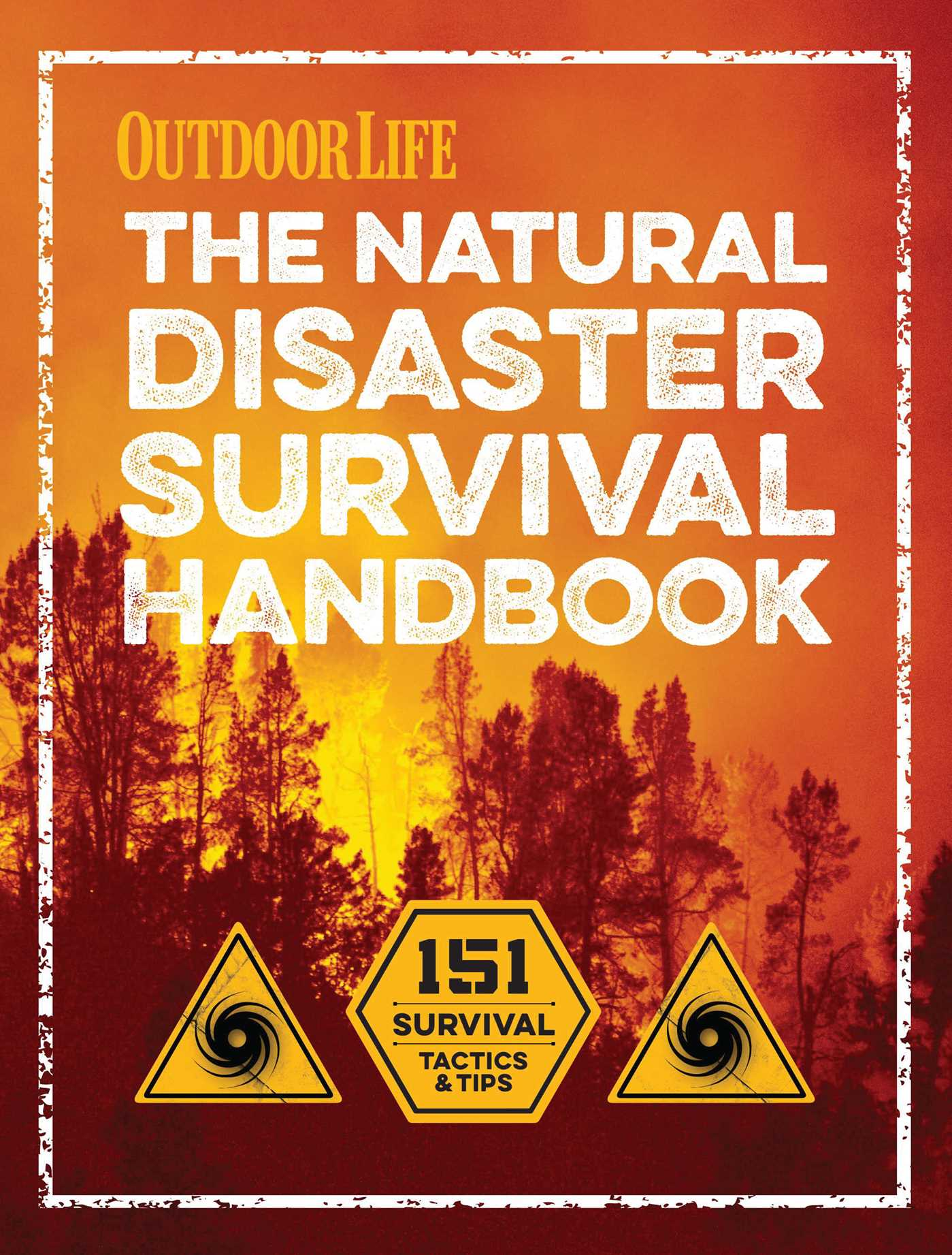 ba700d76dbc The Natural Disaster Survival Handbook | Book by The Editors of ...