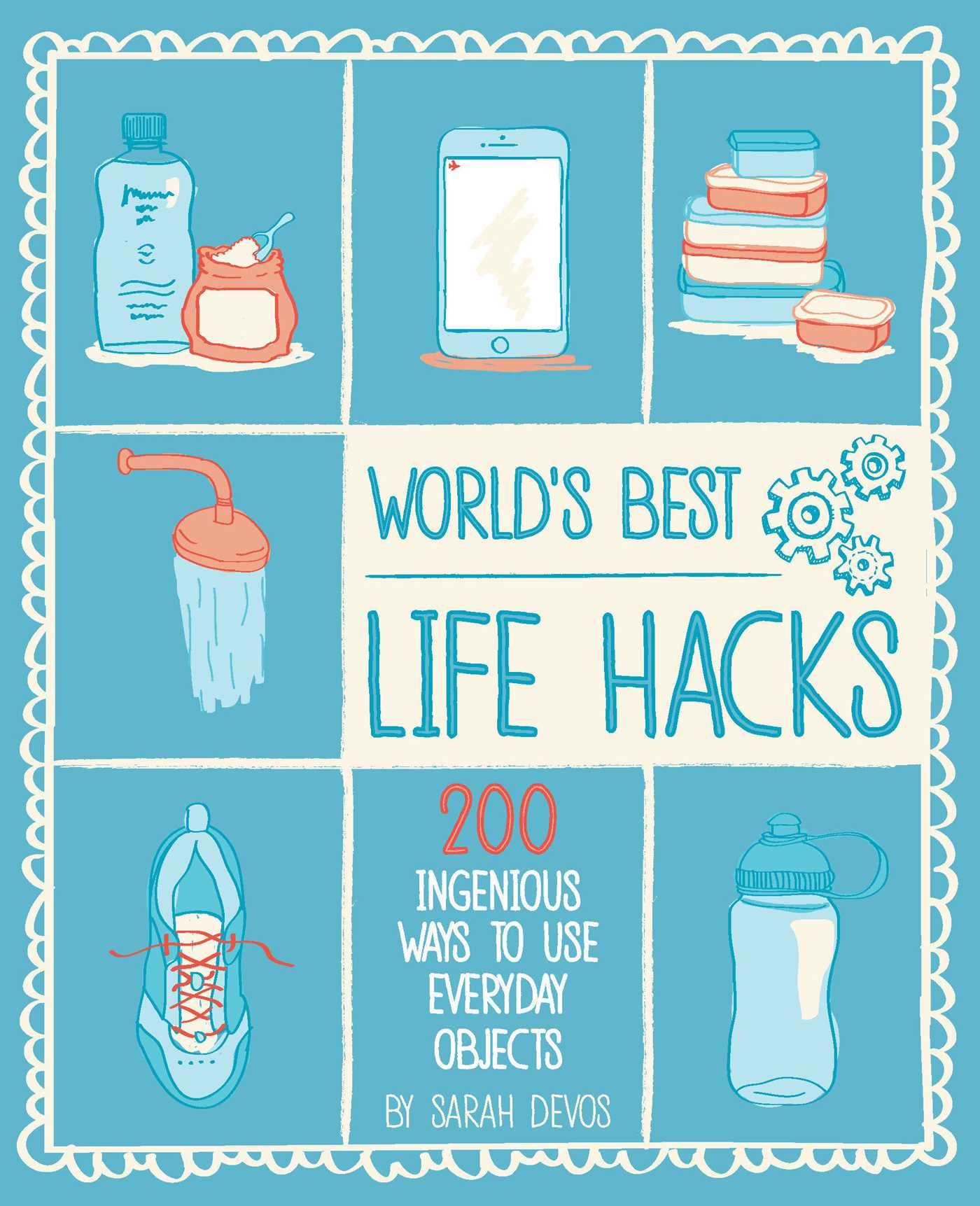 World\'s Best Life Hacks | Book by Sara Devos | Official Publisher ...